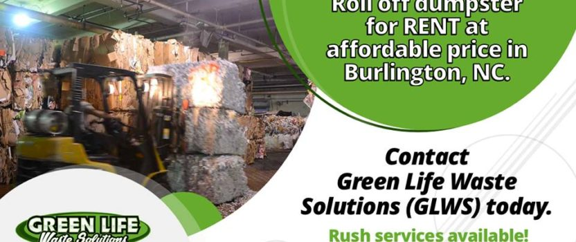 How to Choose a Dumpster Rental Service in Burlington NC